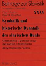 Symbolik Und Historische Dynamik Des Slavischen Duals. (European University Studies Series I German Language and L, nr. 35)