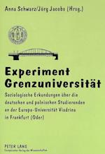 Experiment Grenzuniversitaet