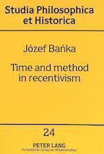 Time and Method in Recentivism (Studia philosophica et historica, nr. 24)