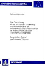 Die Gestaltung Eines Effizienten Marketing-Instrumentariums Fuer Mittelstaendische Unternehmen Im Marktwirtschaftlichen Transformationsprozess (European University Studies Series V Economics and Managem, nr. 2283)