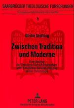 Zwischen Tradition Und Moderne (European University Studies Series XIII French Language an, nr. 6)