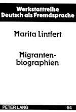 Migrantenbiographien (Werkstattreihe Deutsch ALS Fremdsprache, nr. 64)