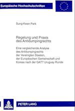 Regelung Und Praxis Des Antidumpingrechts (Europaeische Hochschulschriften European University Studie, nr. 2399)