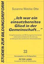 -Ich War Ein Einsatzbereites Glied in Der Gemeinschaft...- (Studien Zur Bildungsreform, nr. 33)