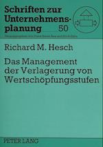 Das Management Der Verlagerung Von Wertschoepfungsstufen (European University Studies Series I German Language and L, nr. 50)