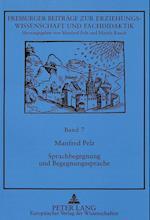 Sprachbegegnung Und Begegnungssprache (Freiburger Beitraege Zur Erziehungswissenschaft Und Fachdida, nr. 7)