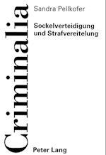 Sockelverteidigung Und Strafvereitelung (Criminalia, nr. 20)