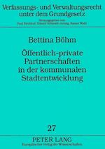 Oeffentlich-Private Partnerschaften in Der Kommunalen Stadtentwicklung af Bettina Bohm