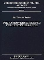 Die Kaskoversicherung Fuer Luftfahrzeuge (Verfassungs Und Verwaltungsrecht Unter Dem Grundgesetz, nr. 59)