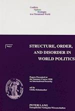 Structure, Order, and Disorder in World Politics af Ulrike Schumacher