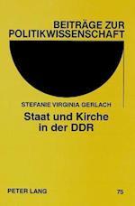 Staat Und Kirche in Der Ddr (Beitraege Zur Politikwissenschaft, nr. 75)
