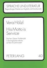 His Motto Is Service (European University Studies: Series XI Education, nr. 40)