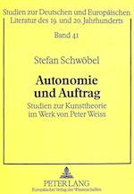 Autonomie Und Auftrag (Oppelner Beitrage Zur Germanistik, nr. 41)