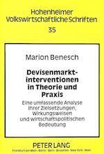 Devisenmarktinterventionen in Theorie Und Praxis (Hohenheimer Volkswirtschaftliche Schriften, nr. 35)