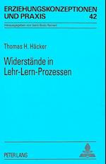 Widerstaende in Lehr-Lern-Prozessen (European University Studies Series V Economics and Managem, nr. 42)