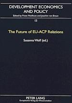 The Future of Eu-Acp Relations (European University Studies Series 3 History and Allied St, nr. 13)