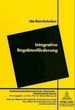 Integrative Begabtenfoerderung (Erziehungswissenschaftliche Forschung Paedagogische Praxis, nr. 3)