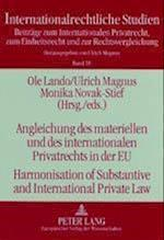 Angleichung Des Materiellen Und Des Internationalen Privatrechts in Der Eu- Harmonisation of Substantive and International Private Law (Internationalrechtliche Studien, nr. 18)