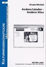 Andere Laender - Andere Sites (Kulturwissenschaftliche Werbeforschung, nr. 2)