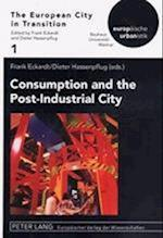 Consumption and the Post-Industrial City