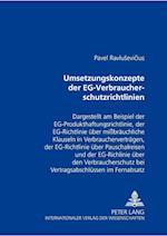 Umsetzungskonzepte Der Eg-Verbraucherschutzrichtlinien