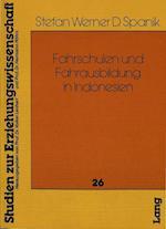 Fahrschulen Und Fahrausbildung in Indonesien (Heidelberger Studien Zur Erziehungswissenschaft, nr. 26)