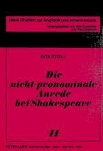 Die Nicht-Pronominale Anrede Bei Shakespeare (Neue Studien Zur Anglistik Und Amerikanistik, nr. 41)