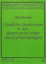 Geistliche Denkformen in Den Bilderhandschriften Des Sachsenspiegels (Germanistische Arbeiten Zu Sprache Und Kulturgeschichte, nr. 12)
