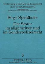 Der Stoerer Im Allgemeinen Und Im Sonderpolizeirecht (Verfassungs Und Verwaltungsrecht Unter Dem Grundgesetz, nr. 5)