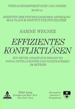 Effizientes Konfliktloesen (Verhaltenseffektiviteat Und Stress, nr. 15)
