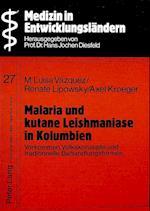 Malaria Und Kutane Leishmaniase in Kolumbien (Medizin in Entwicklungslaendern, nr. 27)
