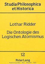 Die Ontologie Des Logischen Atomismus (Studia philosophica et historica, nr. 12)