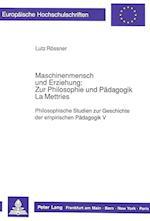 Maschinenmensch Und Erziehung (Europaeische Hochschulschriften European University Studie, nr. 296)