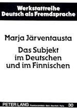 Das Subjekt Im Deutschen Und Im Finnischen (Werkstattreihe Deutsch ALS Fremdsprache, nr. 30)