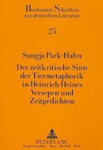 Der Zeitkritische Sinn Der Tiermetaphorik in Heinrich Heines Versepen Und Zeitgedichten (Bochumer Schriften Zur Deutschen Literatur, nr. 25)