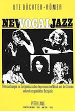 New Vocal Jazz (Europaeische Hochschulschriften European University Studie, nr. 63)