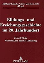 Bildungs- Und Erziehungsgeschichte Im 20. Jahrhundert