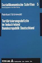 Tertiaerisierungsdefizite Im Industrieland Bundesrepublik Deutschland (Sozialoekonomische Schriften, nr. 5)