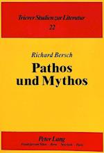 Pathos Und Mythos (Trierer Studien Zur Literatur, nr. 22)