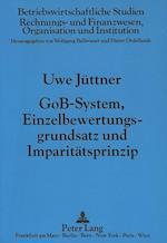 Gob-System, Einzelbewertungsgrundsatz Und Imparitaetsprinzip (Betriebswirtschaftliche Studien, nr. 18)