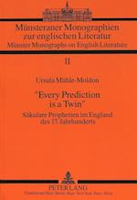 -Every Prediction Is a Twin- (Publications Universitaires Europeennes, nr. 11)