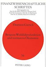 Bergson-Wohlfahrtsfunktion Und Normative Oekonomie (Finanzwissenschaftliche Schriften, nr. 54)