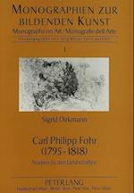 Carl Philipp Fohr (1795-1818) (European University Studies Series III History and Allied, nr. 1)