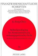 Selbstbeteiligung Bei Arzneimitteln Aus Ordnungspolitischer Sicht (Finanzwissenschaftliche Schriften, nr. 55)