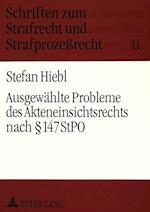 Ausgewaehlte Probleme Des Akteneinsichtsrechts Nach 147 Stpo (Schriften zum Strafrecht und Strafprozessrecht, nr. 11)