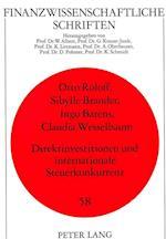 Direktinvestitionen Und Internationale Steuerkonkurrenz