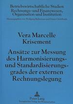 Ansaetze Zur Messung Des Harmonisierungs- Und Standardisierungsgrades Der Externen Rechnungslegung (Betriebswirtschaftliche Studien, nr. 23)