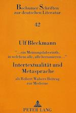 -... Ein Meinungslabyrinth, in Welchem Alle, Alle Herumirren...-. Intertextualitaet Und Metasprache (Bochumer Schriften Zur Deutschen Literatur, nr. 42)