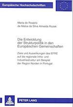 Die Entwicklung Der Strukturpolitik in Den Europaeischen Gemeinschaften (Europaeische Hochschulschriften European University Studie, nr. 1724)