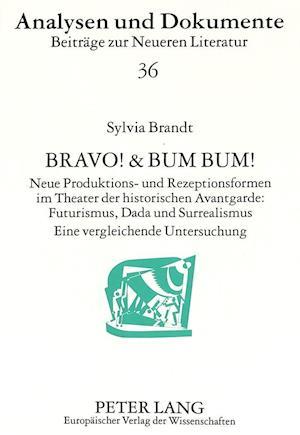 Bravo! & Bum Bum!
